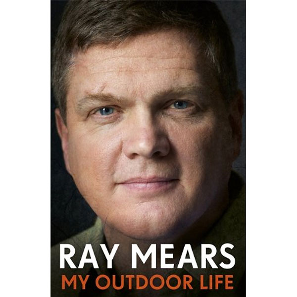 My Outdoor Life - Ray Mears Autobiography (Click for full size)